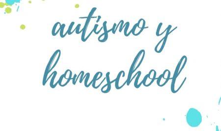 Autismo y Homeschool